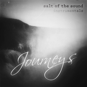 Journeys - Instrumentals by Salt Of The Sound