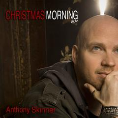 Free download of Anthony Skinner - Christmas Morning EP