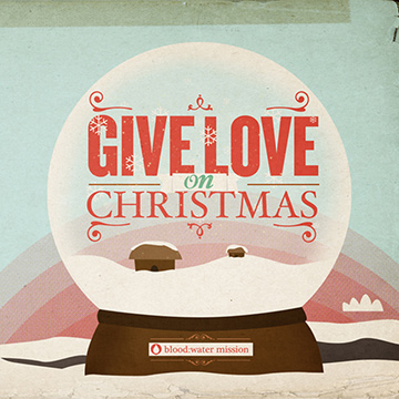 Free download of Blood:Water Mission - Give Love On Christmas