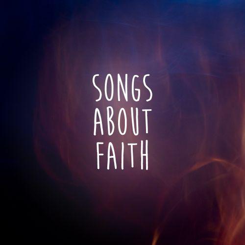 Songs about faith