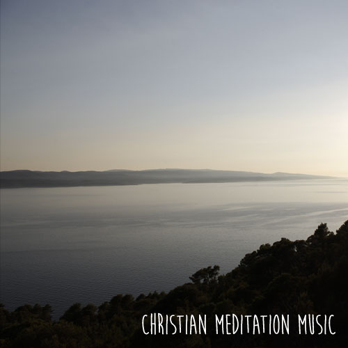 Christian meditation music